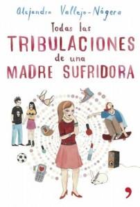 Tribulaciones.madre.sufridora